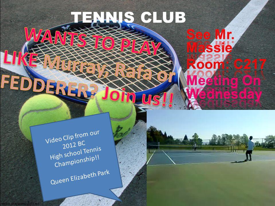 TENNIS CLUB Video Clip from our 2012 BC High school Tennis Championship!! Queen Elizabeth Park