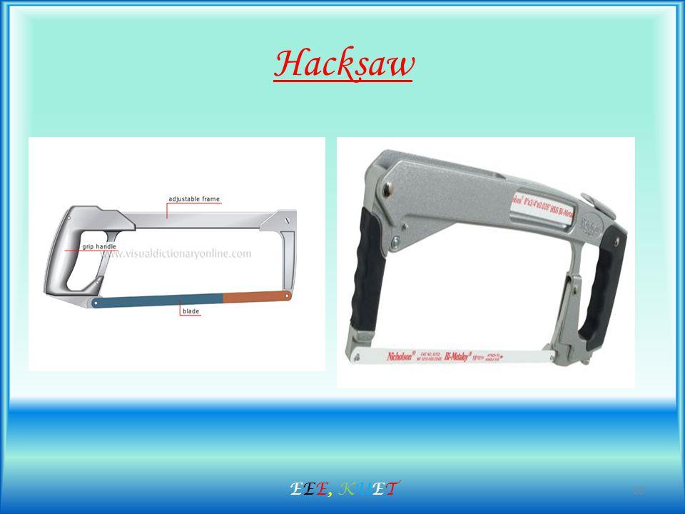 Hacksaw 20 EEE, KUETEEE, KUET