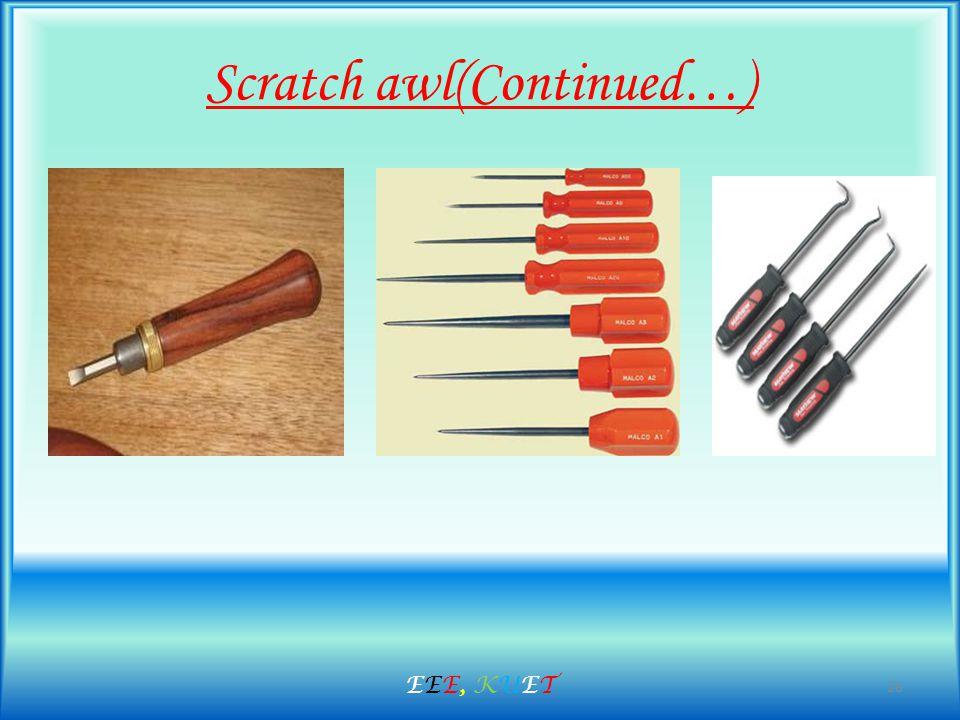 Scratch awl(Continued…) 26 EEE, KUETEEE, KUET