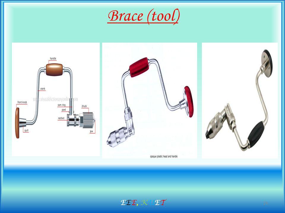 Brace (tool) 29 EEE, KUETEEE, KUET