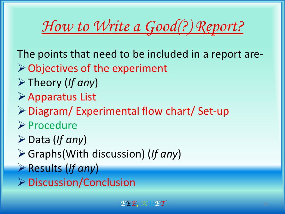 How to Write a Good( ) Report.