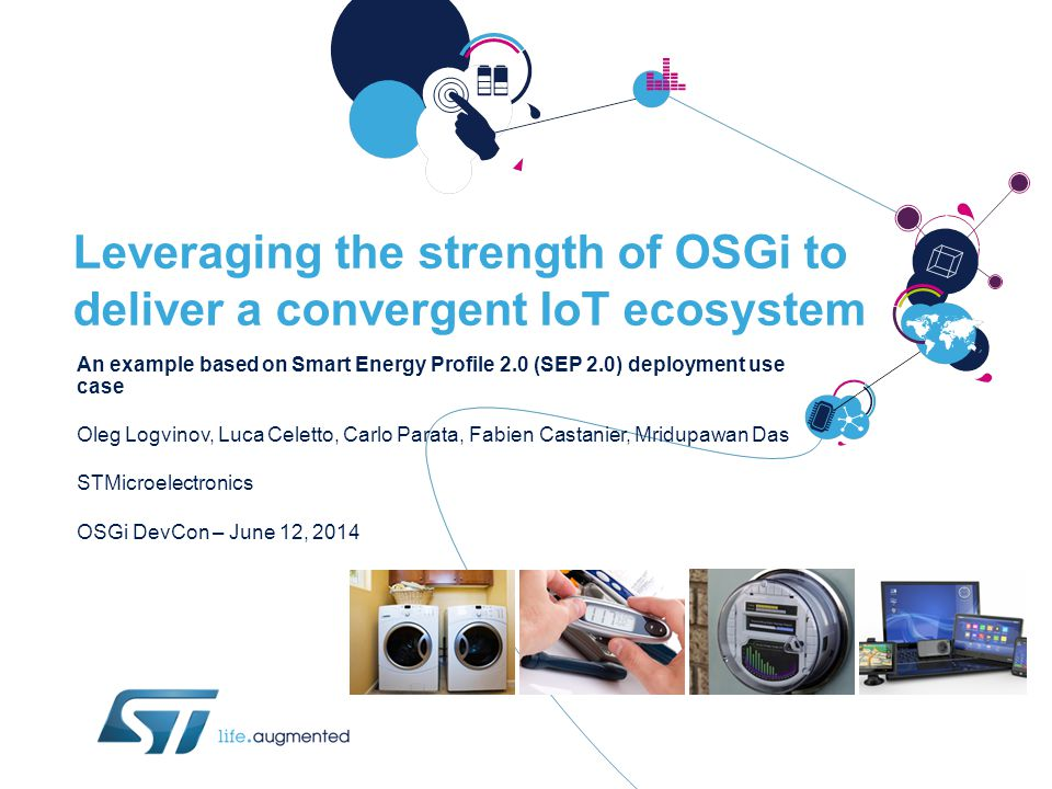 Leveraging the strength of OSGi to deliver a convergent IoT ecosystem An example based on Smart Energy Profile 2.0 (SEP 2.0) deployment use case Oleg