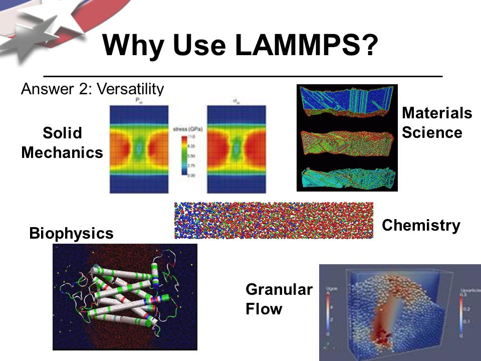 Answer 2: Versatility Chemistry Materials Science Biophysics Granular Flow Solid Mechanics