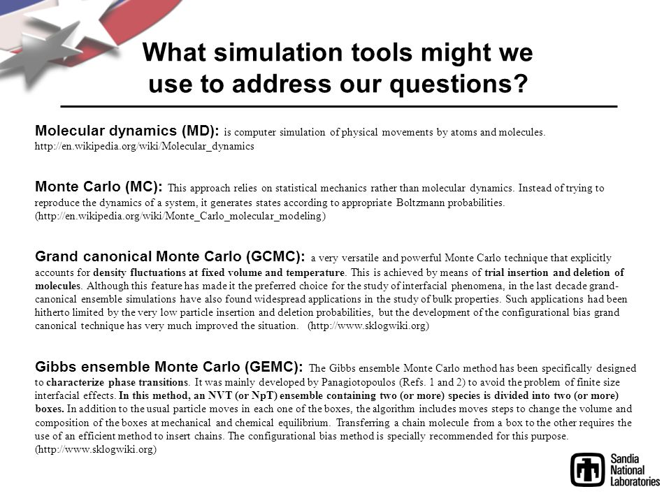 What simulation tools might we use to address our questions.