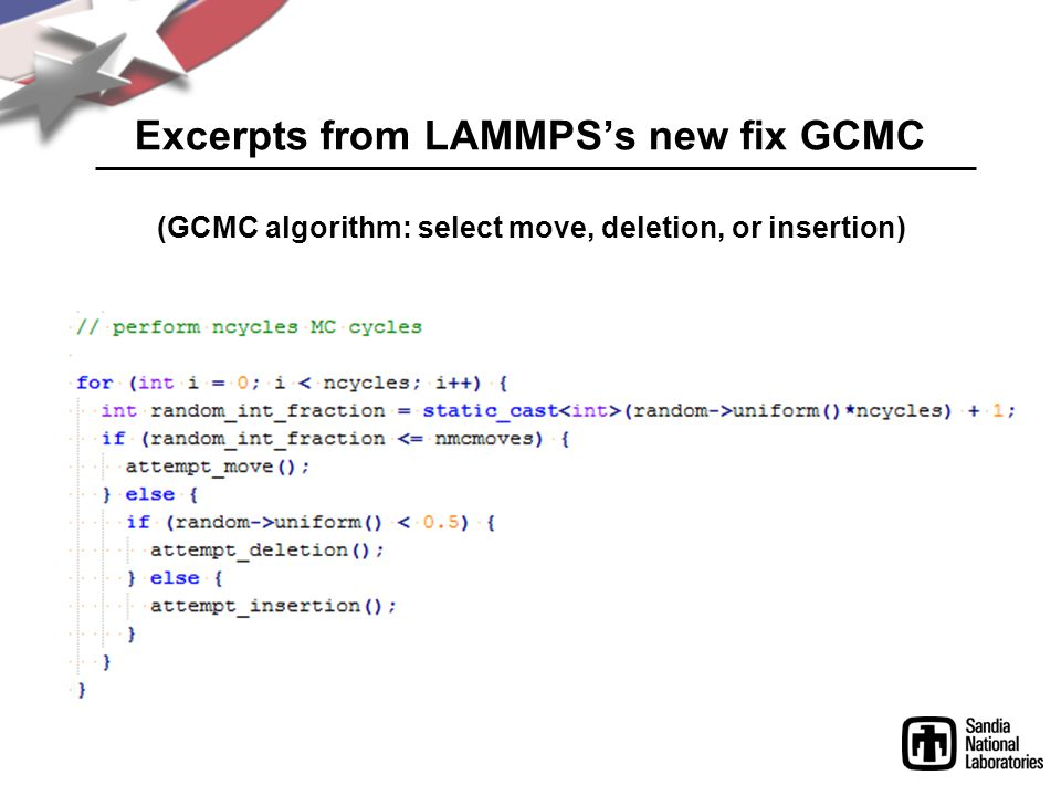 Excerpts from LAMMPS's new fix GCMC (GCMC algorithm: select move, deletion, or insertion)