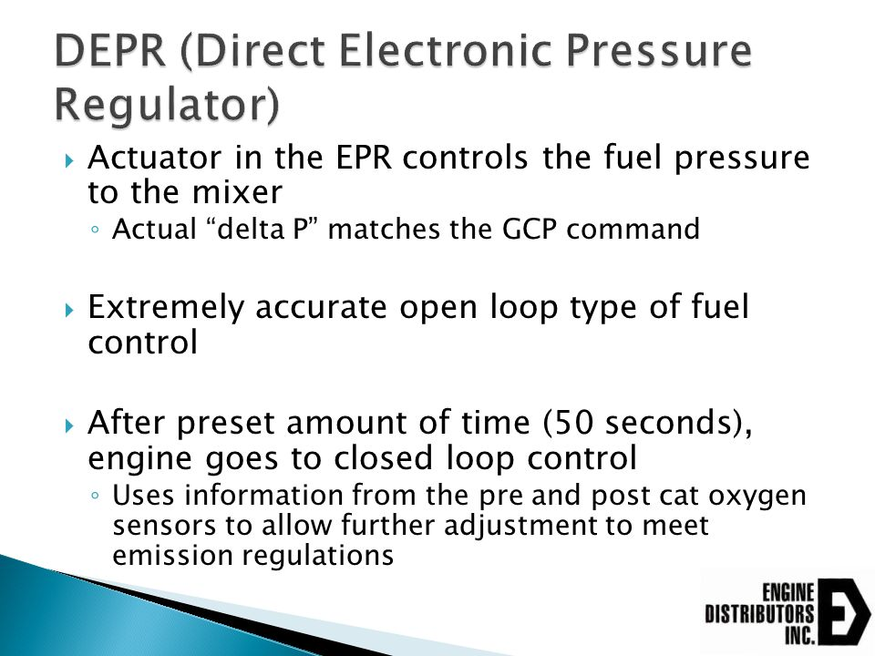" Actuator in the EPR controls the fuel pressure to the mixer ◦ Actual ""delta P"" matches the GCP command  Extremely accurate open loop type of fuel c"