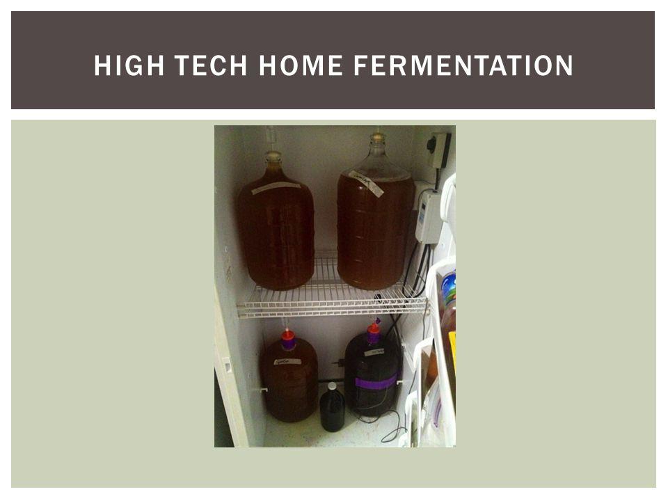 HIGH TECH HOME FERMENTATION