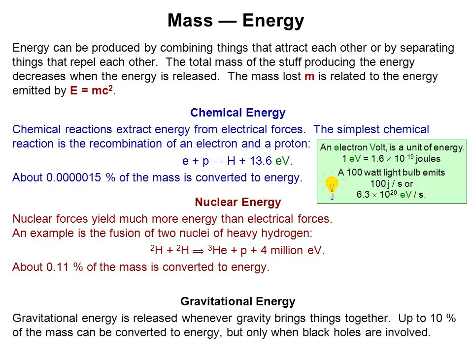 Energy can be produced by combining things that attract each other or by separating things that repel each other.