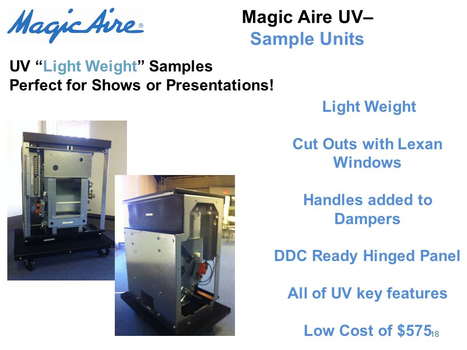 """Magic Aire UV– Sample Units 18 UV """"Light Weight"""" Samples Perfect for Shows or Presentations! Light Weight Cut Outs with Lexan Windows Handles added to"""