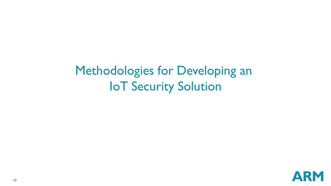 10 Methodologies for Developing an IoT Security Solution