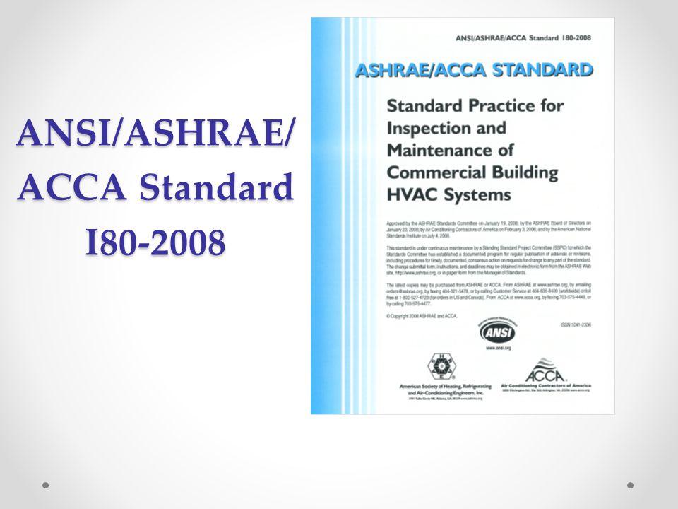ANSI/ASHRAE/ ACCA Standard I80-2008