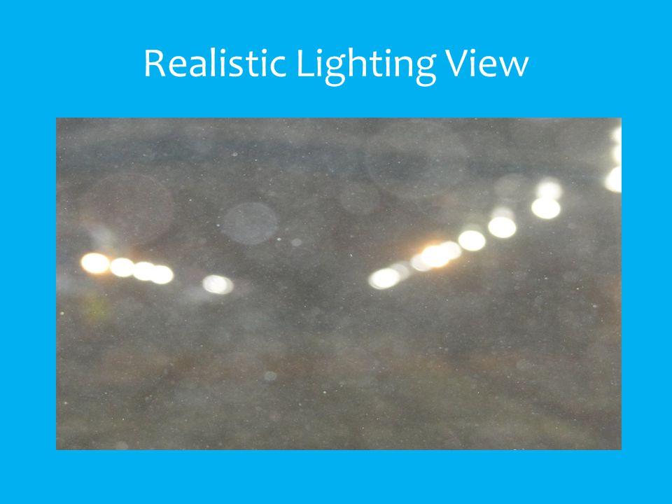 Realistic Lighting View
