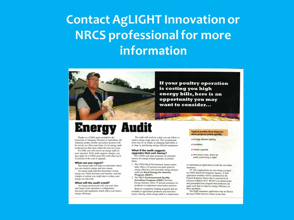 Contact AgLIGHT Innovation or NRCS professional for more information
