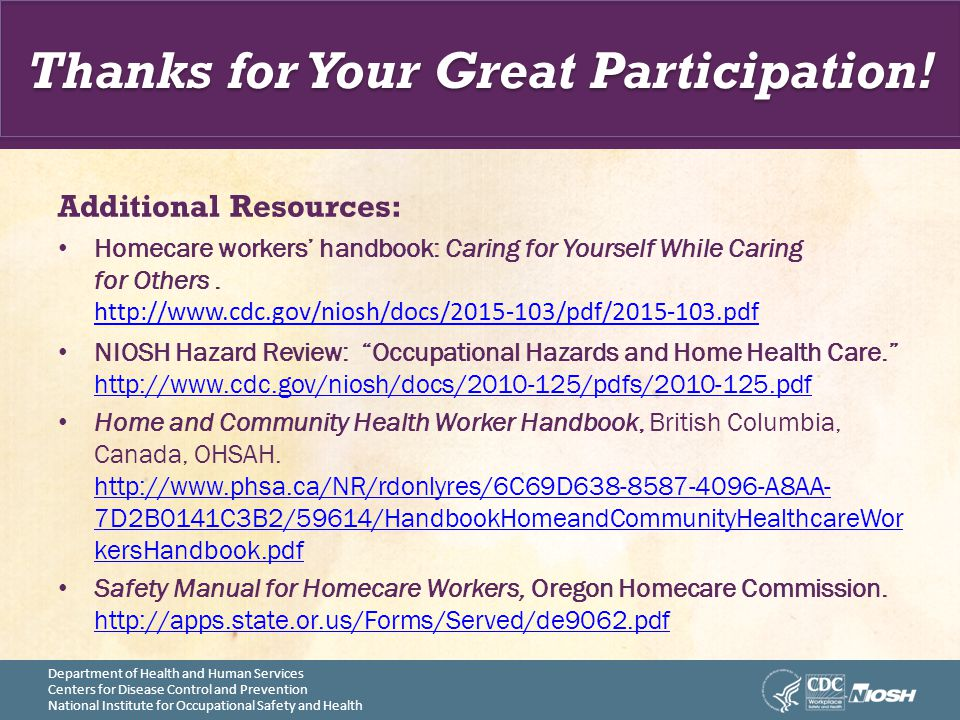 Department of Health and Human Services Centers for Disease Control and Prevention National Institute for Occupational Safety and Health Thanks for Yo