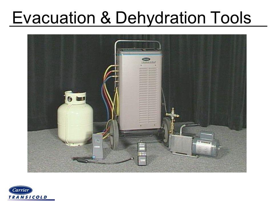 Evacuation & Dehydration Tools
