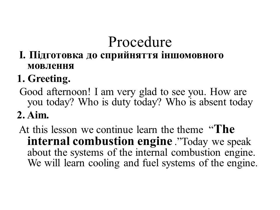 Procedure І. Підготовка до сприйняття іншомовного мовлення 1.