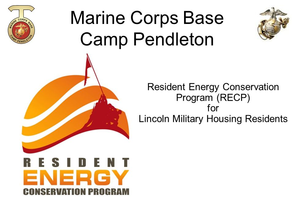 Marine Corps Base Camp Pendleton Resident Energy Conservation Program (RECP) for Lincoln Military Housing Residents
