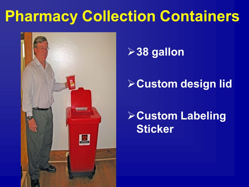 Pharmacy Collection Containers  38 gallon  Custom design lid  Custom Labeling Sticker