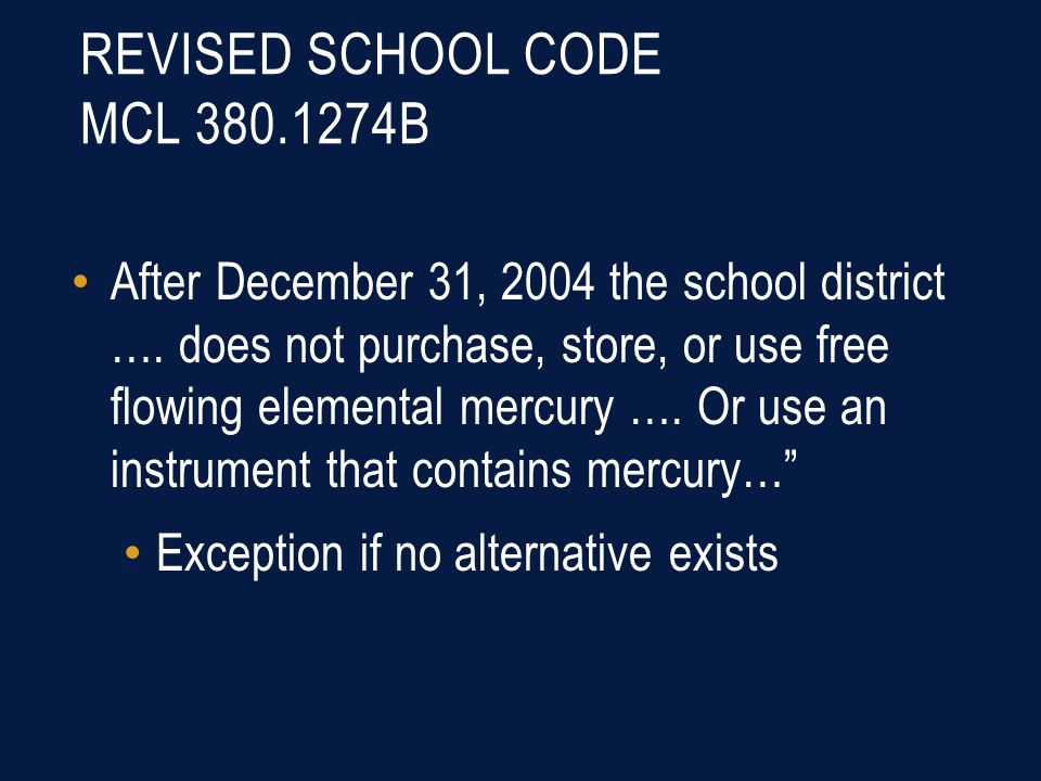 REVISED SCHOOL CODE MCL 380.1274B After December 31, 2004 the school district ….