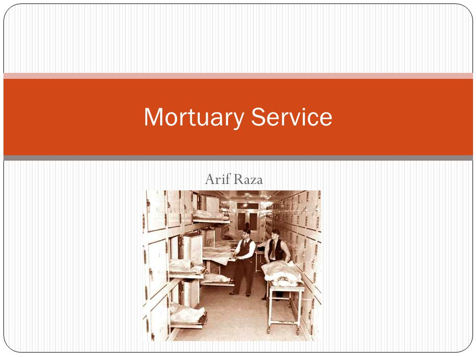 Structure Engineering support Lighting (1500-2000 Lux at mortuary table, 200-300 Lux in the body storage) Ventilation and exhaust system Body chambers must have alternate source of power Proper housekeeping Prevention from pests / rodents
