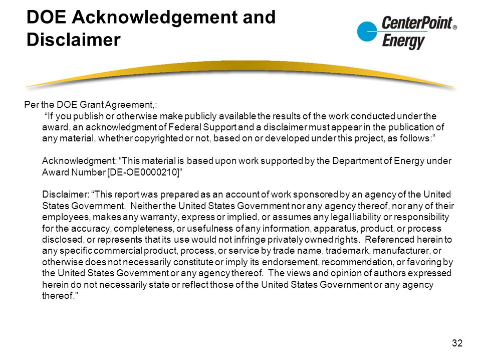 """DOE Acknowledgement and Disclaimer Per the DOE Grant Agreement,: """"If you publish or otherwise make publicly available the results of the work conducte"""