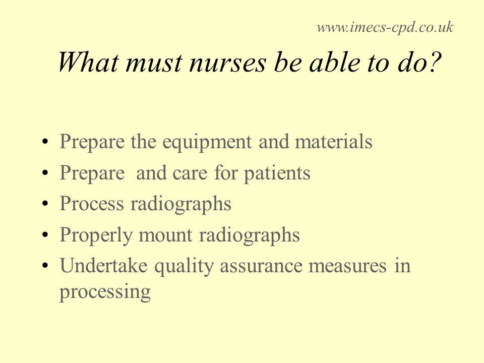 What must nurses be able to do.