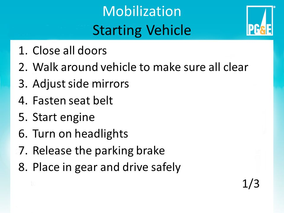 Mobilization Parking Choose an appropriate parking location – Select location based on the nature of the event, weather and possible evolution of the event.