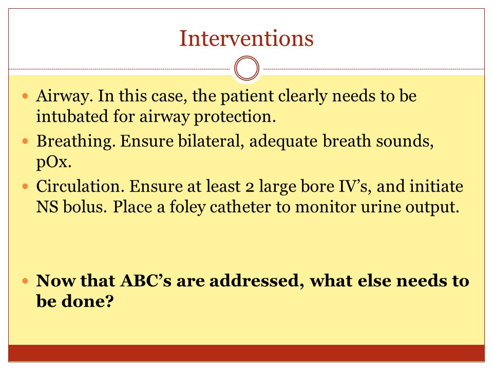 Interventions Aggressive cooling should be initiated.