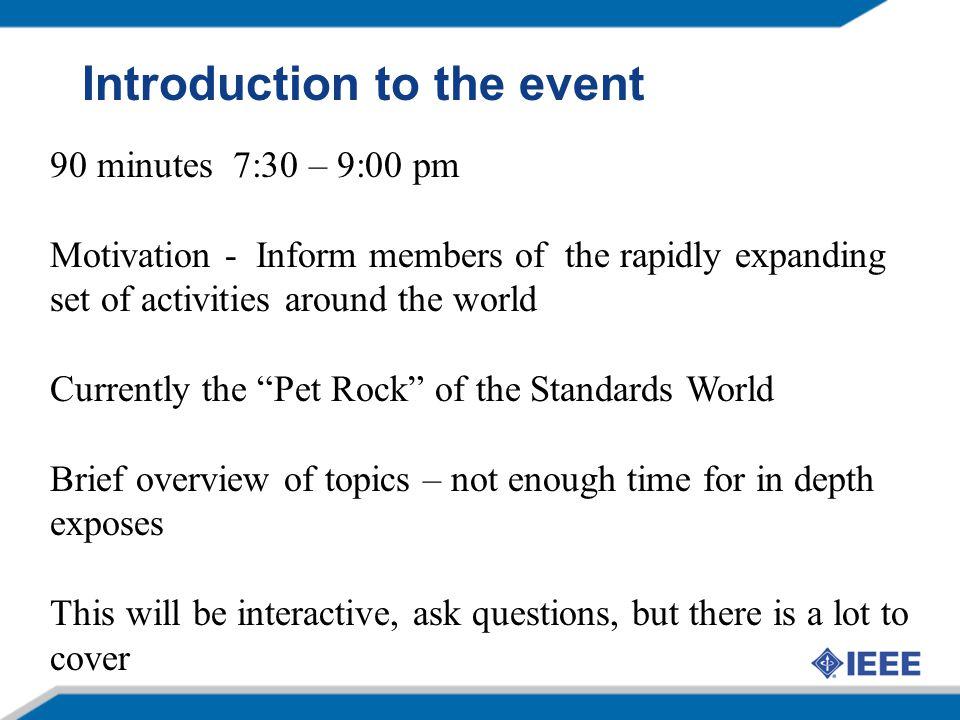 Speakers Smart Grid Intro John Buffington - Itron Europe Tom Siep, CSR & Larry Taylor – Rapporteur ETSI ERM/TG28, Discrete Time Tim Godfrey - EPRI– Chair 802.16m Bob Heile – Chair 802.15, Chair ZigBee, Co-Chair P2030 TF3 Phil Beecher – Elster, Itron, Landis & Gyr, Sensus- Chair 802.15.4g Wi-Fi Activities – Dave Halasz – Aclara IEEE Activity Overview - Bruce Kraemer – Chair 802.11, SGIP, PAP#2, Marvell Semiconductor NIST PAP2 - Bruce Kraemer