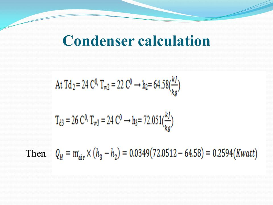 Condenser calculation Then