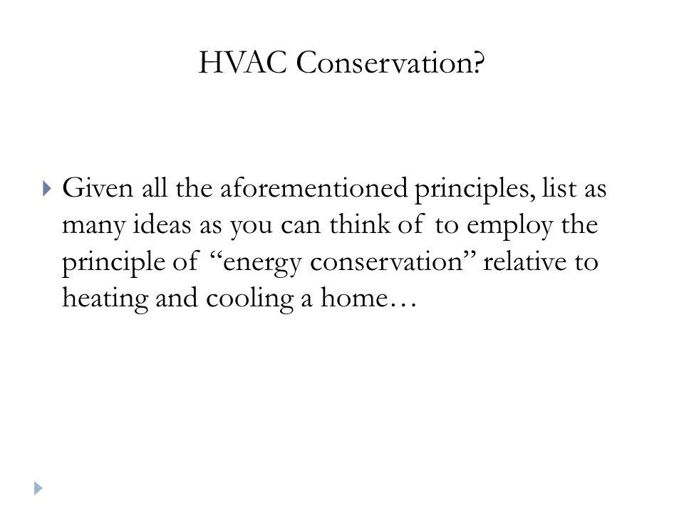 HVAC Conservation.