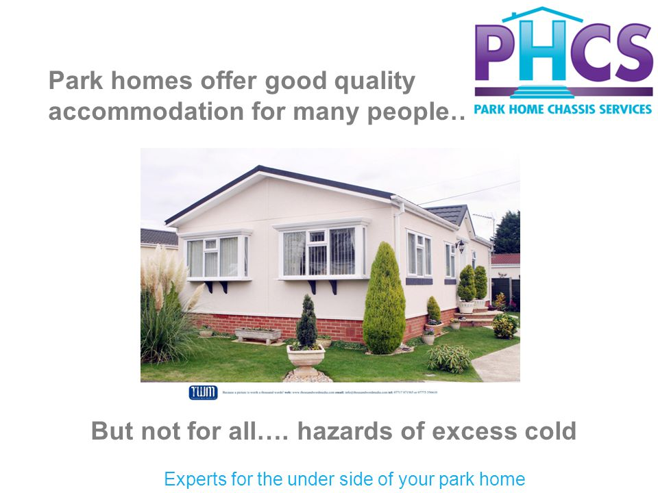 Park homes offer good quality accommodation for many people….