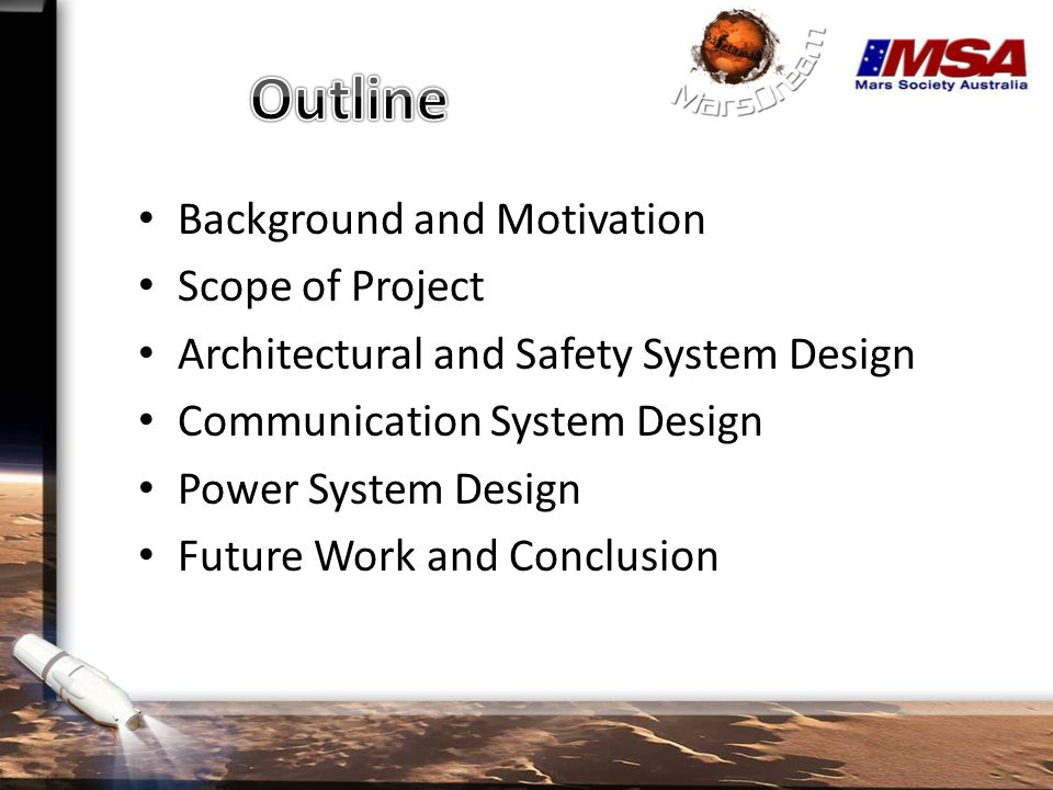Background and Motivation Scope of Project Architectural and Safety System Design Communication System Design Power System Design Future Work and Conclusion