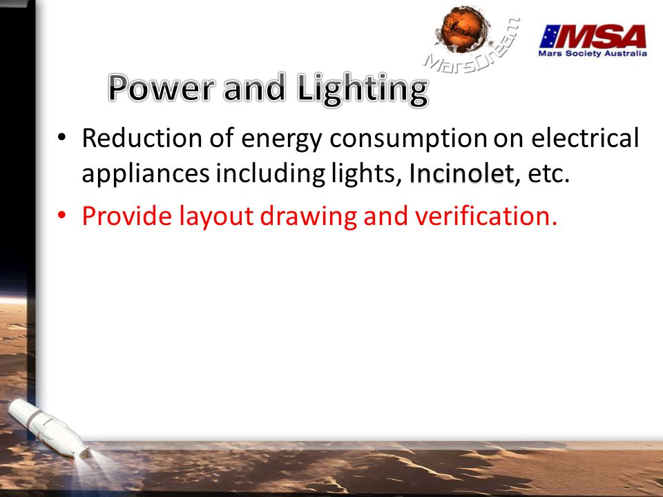 Incinolet Reduction of energy consumption on electrical appliances including lights, Incinolet, etc.