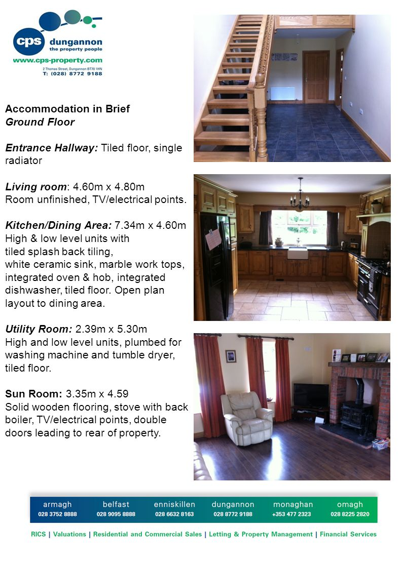Accommodation in Brief Ground Floor Entrance Hallway: Tiled floor, single radiator Living room: 4.60m x 4.80m Room unfinished, TV/electrical points.
