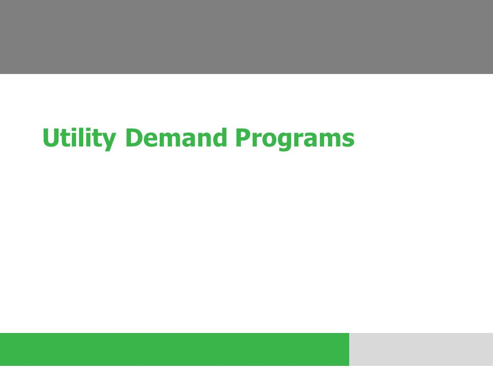 Utility Demand Programs