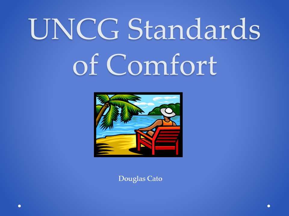 UNCG Standards of Comfort Douglas Cato