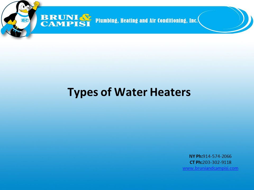Modern water heaters are energy efficient.water heaters There are a wide range of water heaters.