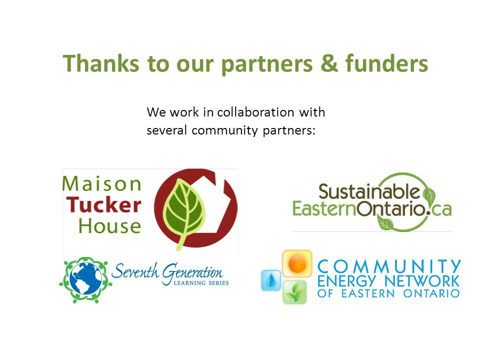 Thanks to our partners & funders We work in collaboration with several community partners: