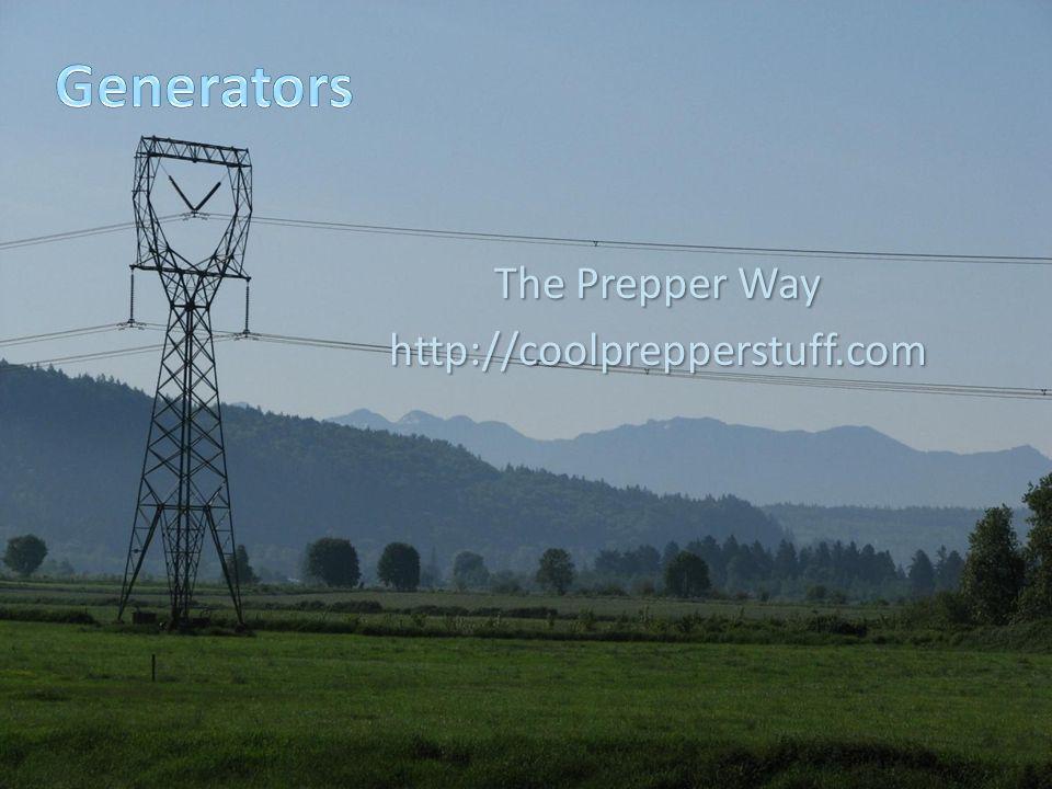 The Prepper Way http://coolprepperstuff.com