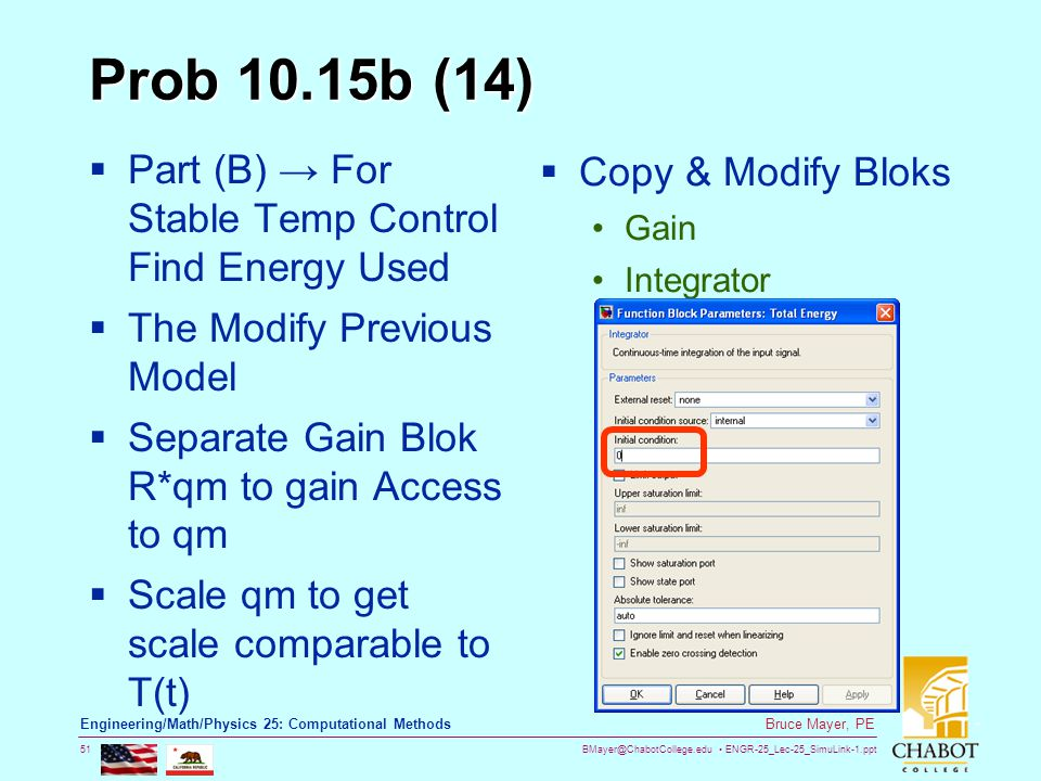BMayer@ChabotCollege.edu ENGR-25_Lec-25_SimuLink-1.ppt 51 Bruce Mayer, PE Engineering/Math/Physics 25: Computational Methods Prob 10.15b (14)  Part (