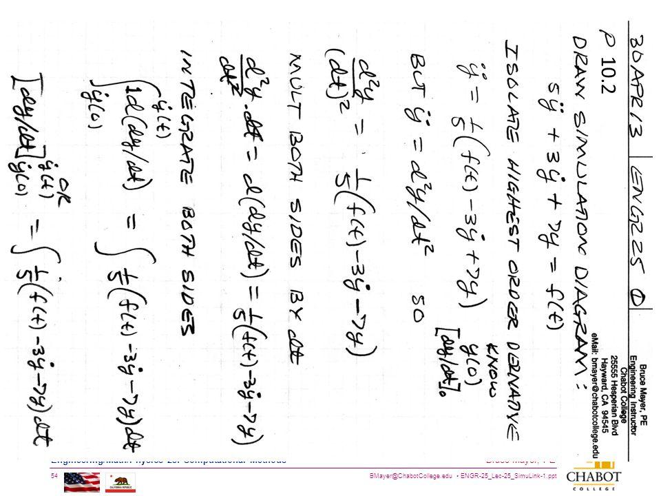 BMayer@ChabotCollege.edu ENGR-25_Lec-25_SimuLink-1.ppt 54 Bruce Mayer, PE Engineering/Math/Physics 25: Computational Methods 10.2