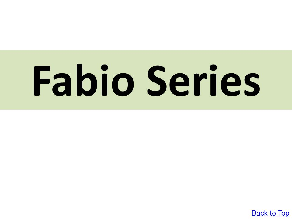 Fabio Series Back to Top