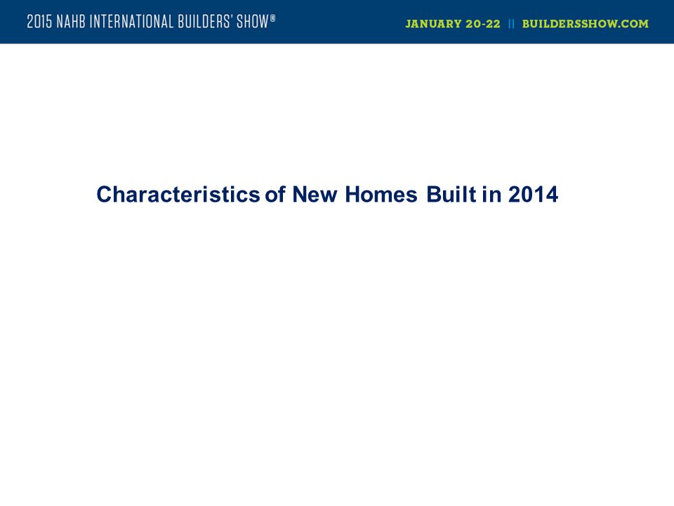 Characteristics of New Homes Built in 2014