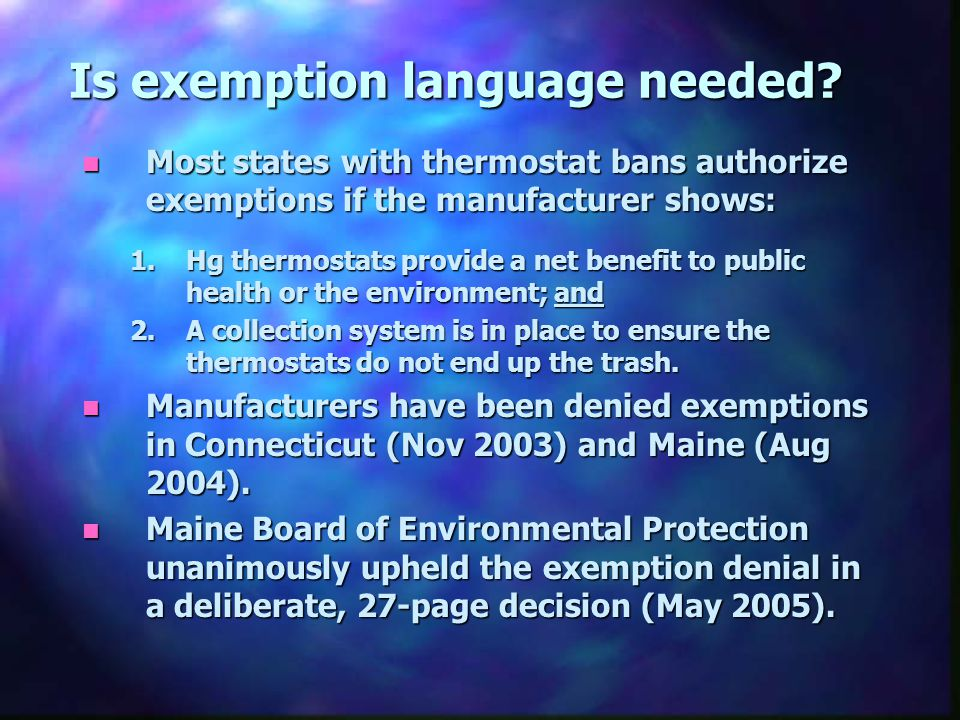 Is exemption language needed.