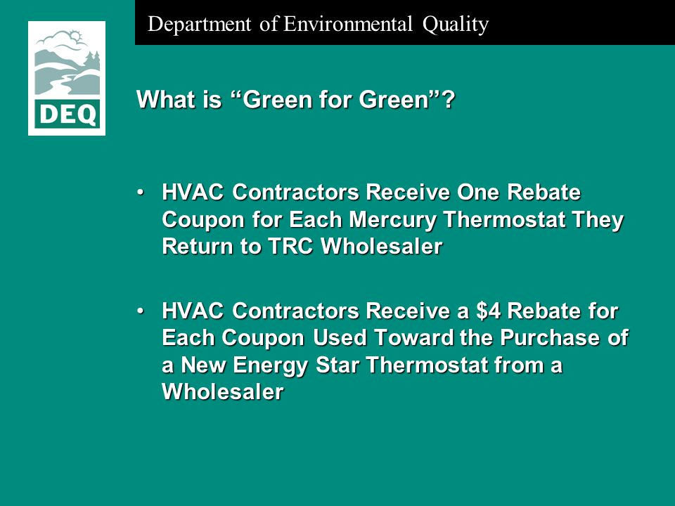 Department of Environmental Quality What is Green for Green .