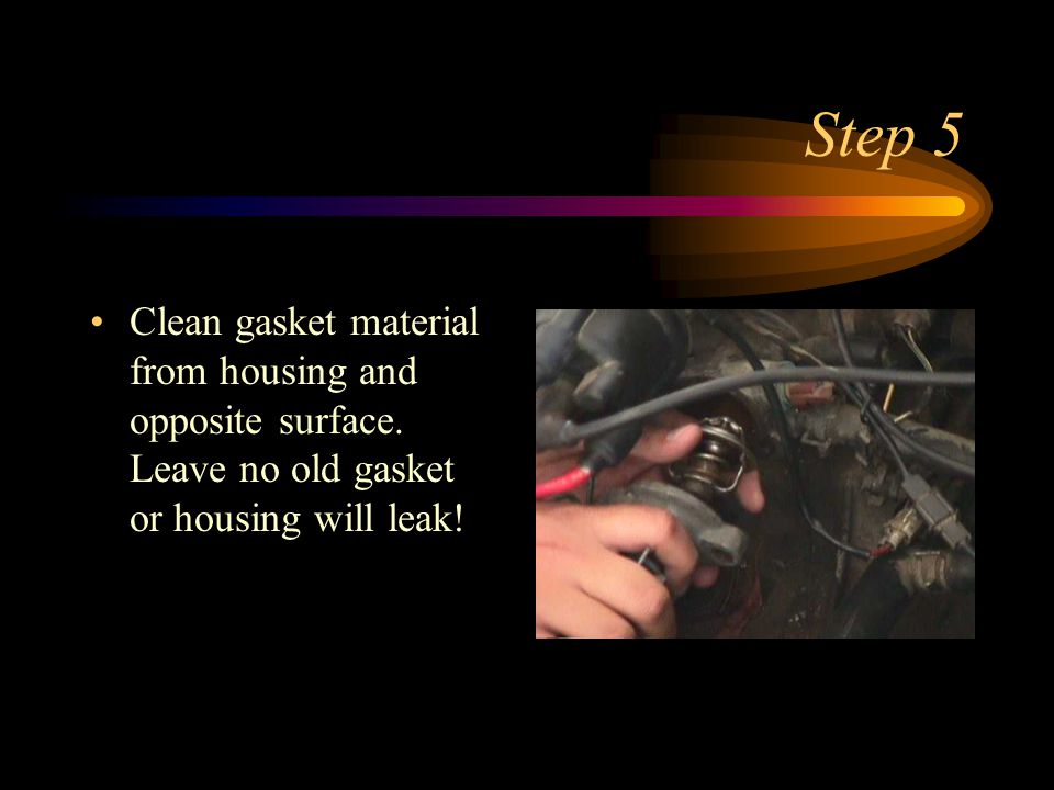 Step 5 Clean gasket material from housing and opposite surface.