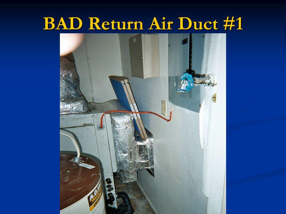 BAD Return Air Duct #1
