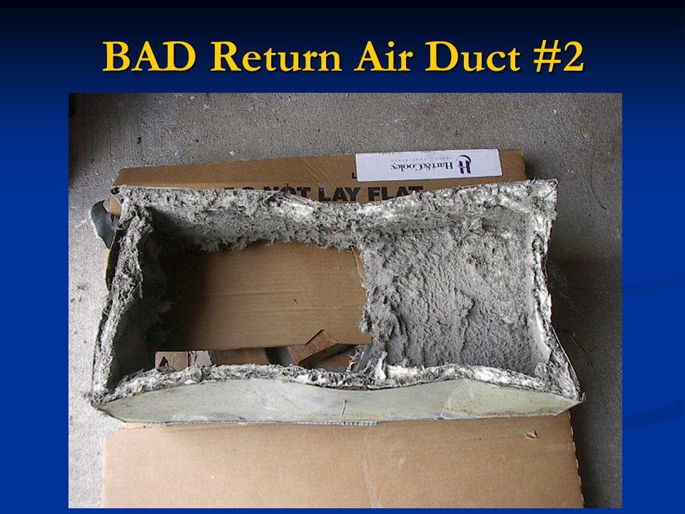 BAD Return Air Duct #2