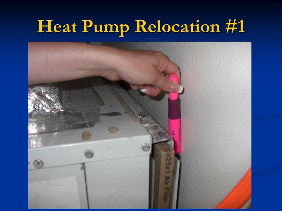 Heat Pump Relocation #1